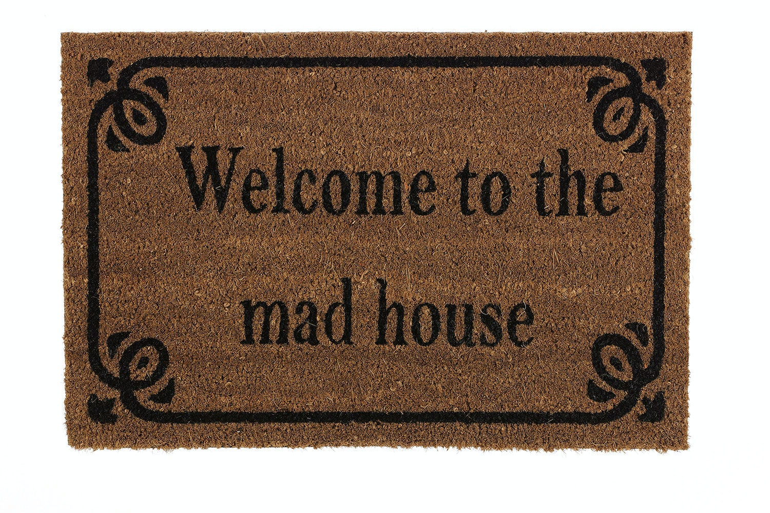 'Welcome to the Mad House' Doormat