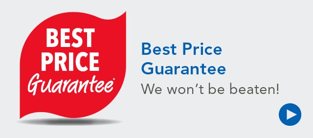 Best Price Guarantee - We Won't be Beaten!